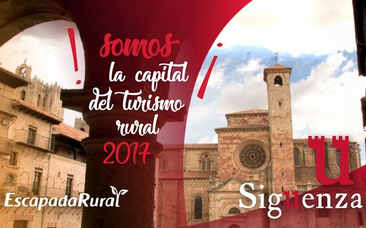 Sigüenza, Capital del Turismo Rural 2017