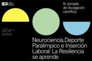 Los Deportistas Paralímpicos exponen su ejemplo de superación en las jornadas sobre Resiliencia, Neurociencia e Inserción
