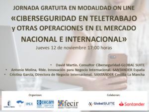 Fecir organiza, este jueves, una jornada gratuita on line titulada: Ciberseguridad en teletrabajo y otras operaciones en el mercado nacional e Internacional