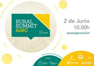 Fundación Eurocaja Rural organiza el 'Rural Summit Agro', evento de innovación y transformación digital en el sector primario