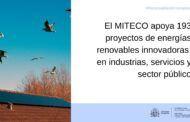 El MITECO apoya 193 proyectos de energías renovables innovadoras en industrias, servicios y sector público